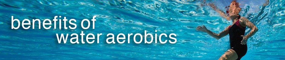 What Are The Benefits of Water Aerobics